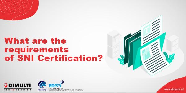 SNI Document Requirements