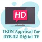 TKDN Approval for DVB-T2 Digital TV Products